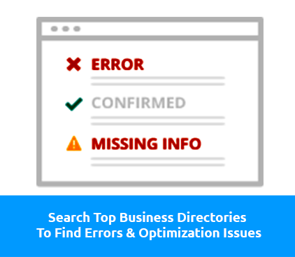 Search Top Business Directories To Find Errors & Optimization Issues