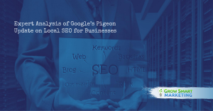 Expert Analysis of Google's Pigeon Update on Local SEO for Businesses